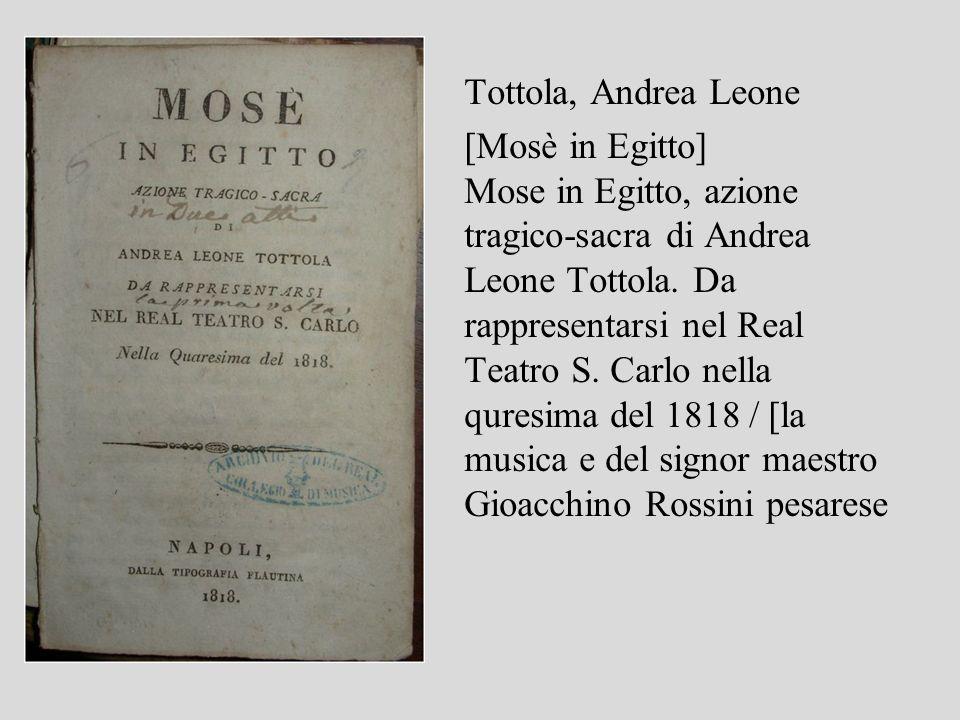 Tottola, Andrea Leone [Mosè in Egitto]